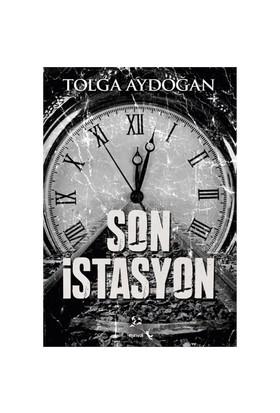 Son İstasyon - Tolga Aydoğan