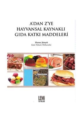A'dan Z'ye Hayvansal Kaynaklı Gıda Katkı Maddeleri