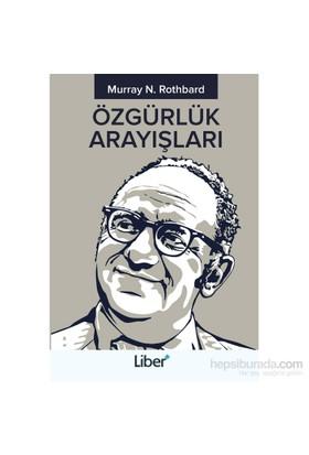 Özgürlük Arayışları-Murray N. Rothbard