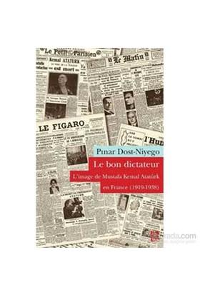 Le Bon Dictateur - L'İmage De Mustafa Kemal-Niyego