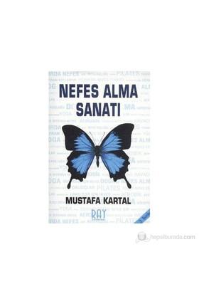 Nefes Alma Sanatı-Mustafa Kartal