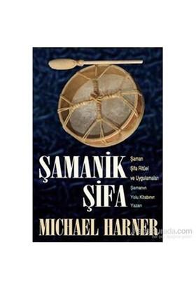 Şamanik Şifa-Michael Harner