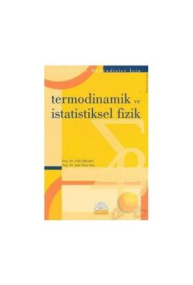 Termodinamik Ve İstatistiksel Fizik