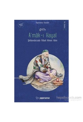 A'Mak-I Hayal-Şehbenderzade Filibeli Ahmed Hilmi