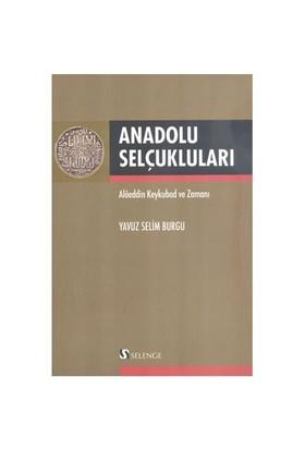 Anadolu Selçukluları - Yavuz Selim Burgu