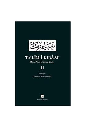 Ta'Lim-İ Kıraat : Rik'A Yazı Okuma Kitabı