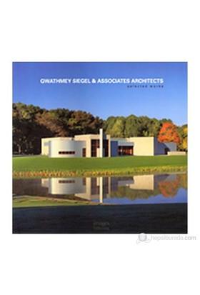 Gwathmey Siegel & Associates Architects: Selected Works-Kolektif