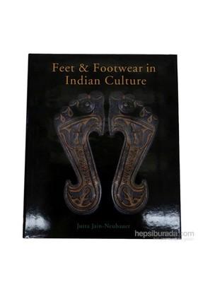 Feet And Footwear İn Indian Culture-Jutta Jain-Neubauer