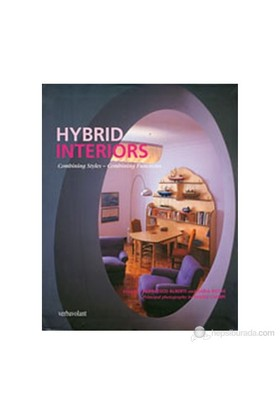 Hybrid Interiors: Combining Styles, Combining Functions