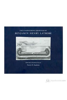 The Engineering Drawings Of Benjamin Henry Latrobe-Darwin H. Stapleton