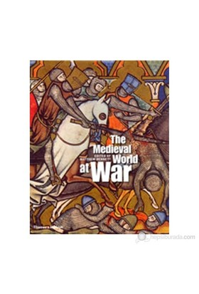 The Medieval World At War-Matthew Bennett
