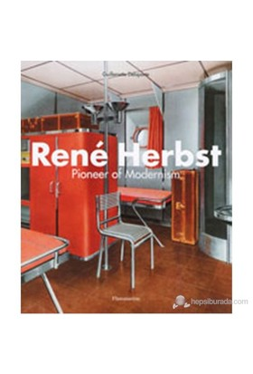 Rene Herbst: Pioneer Of Modernism-Guillemette Delaporte