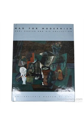 Mad For Modernism: Earl Horter & His Collection-Innis Howe Shoemaker