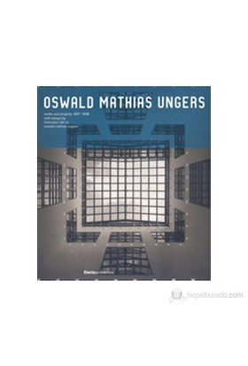 Oswald Mathias Ungers: Works And Projects, 1991–1998