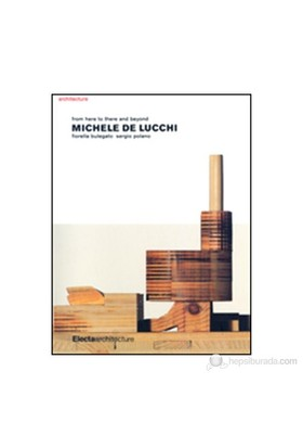 Michele De Lucchi: From Here To There And Beyond