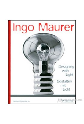 Ingo Maurer: Designing With Light-Bernhard Dessecker