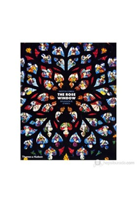 The Rose Window: Splendor And Symbol-Painton Cowen