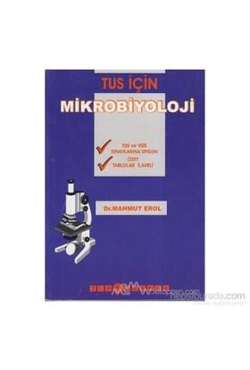 Tus İçin Mikrobiyoloji-Mahmut Erol
