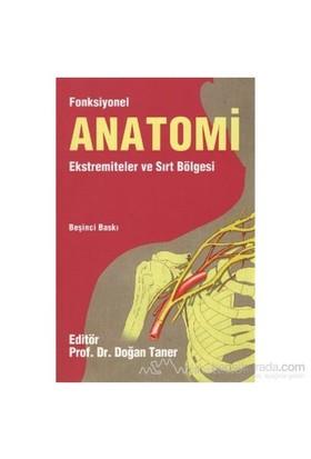 Fonksiyonel Anatomi Ekstremiteler Ve Sırt Bölgesi - Doğan Taner