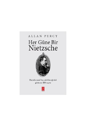 Her Güne Bir Nietzsche - Allan Percy