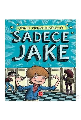 Sadece Jake-Jake Marcionette