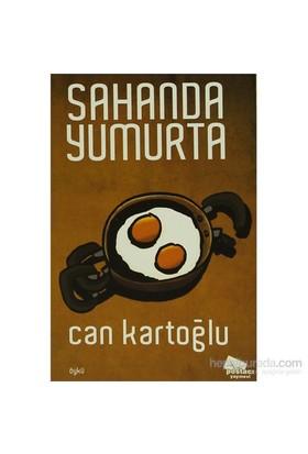 Sahanda Yumurta-Can Kartoğlu