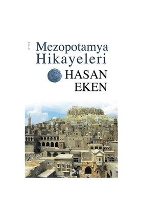 Mezopotamya Hikayeleri-Hasan Eken
