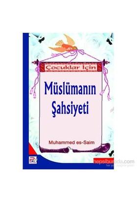 Çocuklar İçin Müslümanın Şahsiyeti