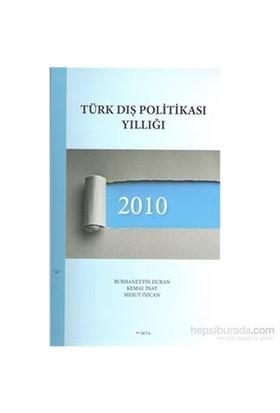 Türk Dış Politikası Yıllığı 2010-Mesut Özcan