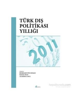 Türk Dış Politikası Yıllığı 2011-Ali Resul Usul