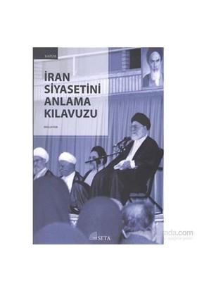 İran Siyasetini Anlama Kılavuzu-Abdullah Yegin