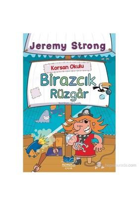 Korsan Okulu: Birazcık Rüzgar-Jeremy Strong