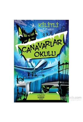 Canavarlar Okulu-Kililtli - Z. Fraillon