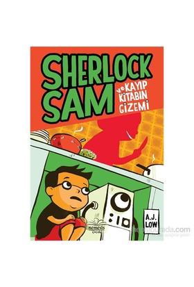 Sherlock Sam Ve Kayıp Kitabın Gizemi - A.J Low