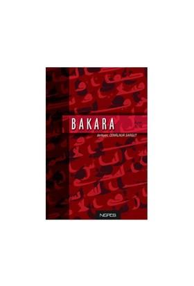 Bakara - Cilt 1-Derleme
