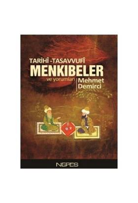 Tarihi Tasavvufi Menkıbeler-Mehmet Demirci
