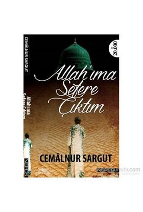 Allah'Ima Sefere Çıktım-Cemalnur Sargut
