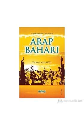 Arap Baharı-Turan Kışlakçı