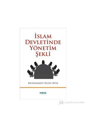 İslam Devletinde Yönetim Şekli-Muhammed Selim Avva