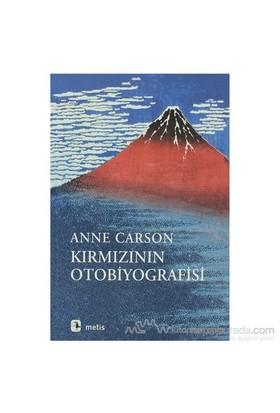 Kırmızının Otobiyografisi-Anne Carson