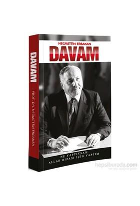 Davam - Ne Yaptıysam Allah Rızası için Yaptım - Necmettin Erbakan