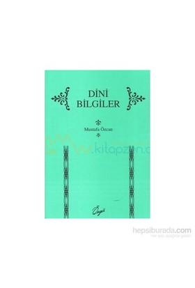 Dini Bilgiler-Mustafa Özcan