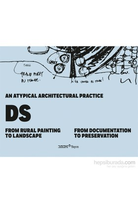 An Atypical Architectural Pratice Ds: From Rural Painting To Landscape (From Documentation To Preservation)-Sevim Aslan