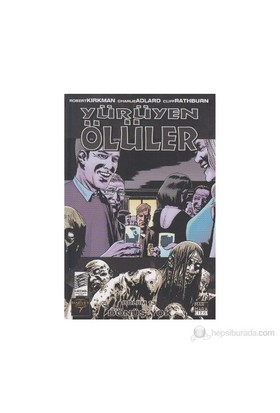 Yürüyen Ölüler Bölüm 13: Dönüş Yok-Robert Kirkman