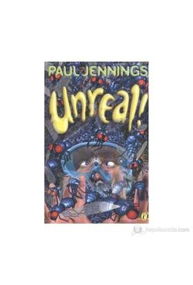 Unreal-Paul Jennings