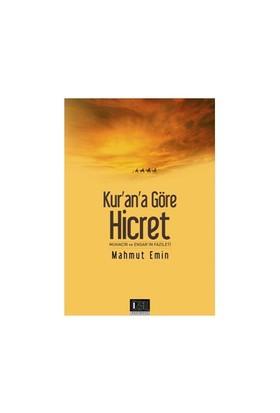 Kur'An'A Göre Hicret-Mahmut Emin