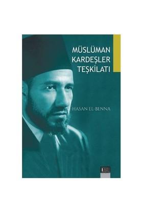 Müslüman Kardeşler Teşkilatı-Hasan El-Benna