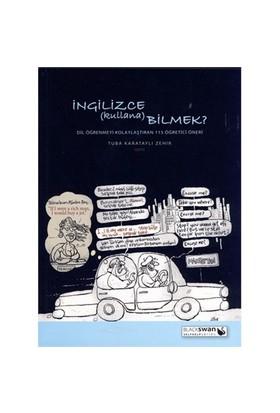 İngilizce kullanabilmek? - (Dil Öğrenimini Kolaylaştıran 115 Öğretici Öneri) - Tuba Karataylı Zehir