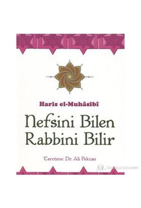 Nefsini Bilen Rabbini Bilir - Haris el-Muhasibi