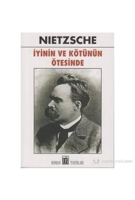 İyinin Ve Kötünün Ötesinde-Friedrich Wilhelm Nietzsche